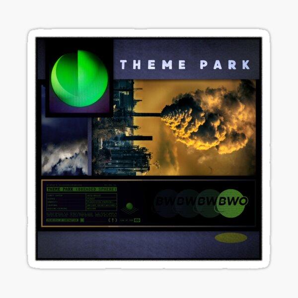 THEME-PARK (Dreaded Sphere) Sticker