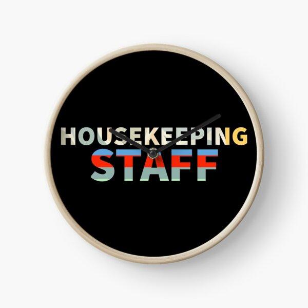 Housekeeping staff Clock