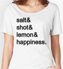 Tequila: Salt & shot & lemon & happiness Women's Relaxed Fit T-Shirt