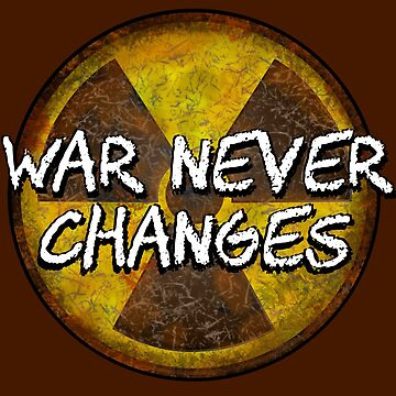War Never Changes - Radioactive Symbol by AMagicalJourney