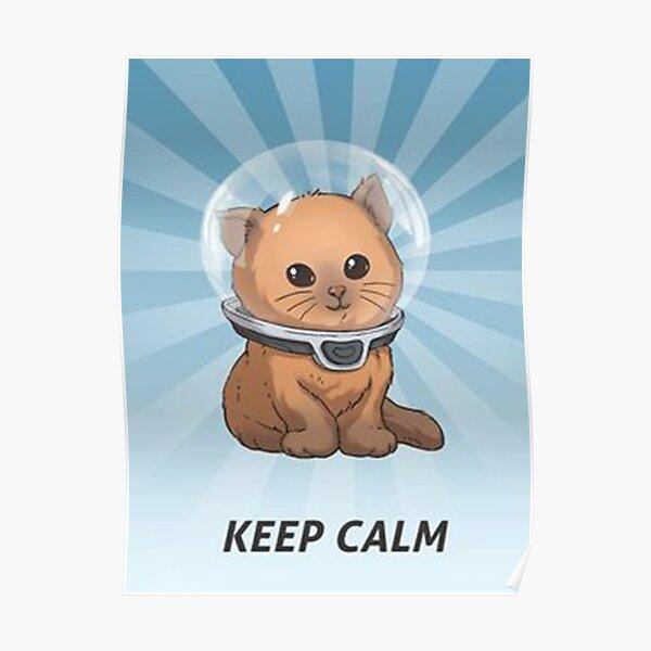 keep calm kitty, keep calm, subnautica, zennn Poster