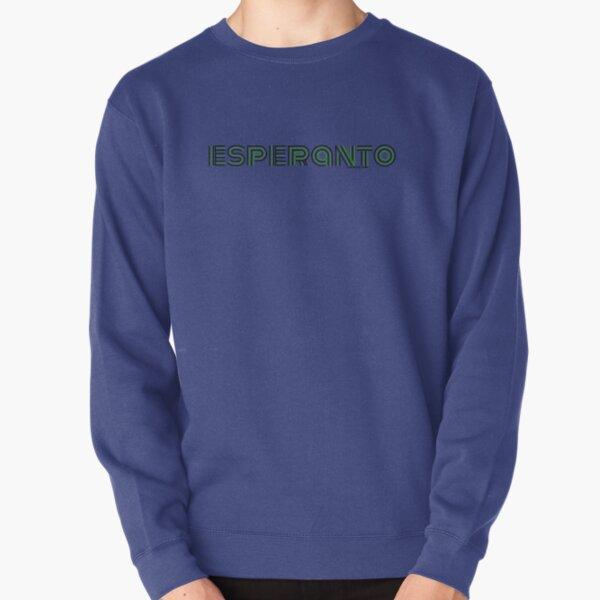 Esperanto Pullover Sweatshirt