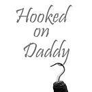"""Hooked on Daddy"" Baby/Kids Clothes Design by Marianne Paluso"
