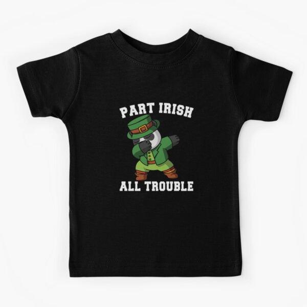 Part Irish All Trouble Panda Lucky part irish costume Kids T-Shirt