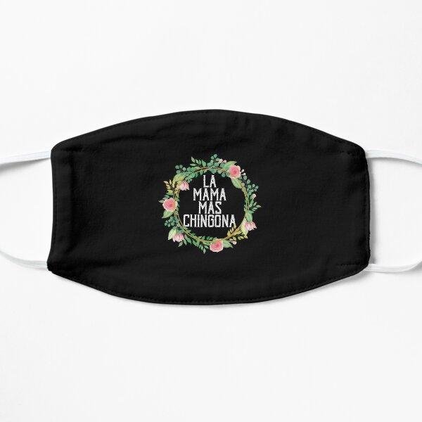Funny La Mama Mas Chingona El Salvador Mom Salvadorian Flat Mask