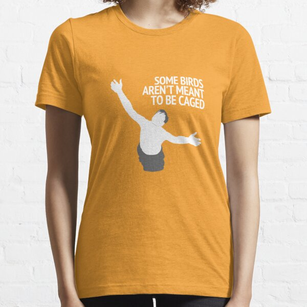 Birds Aren't Made To Be Caged Essential T-Shirt