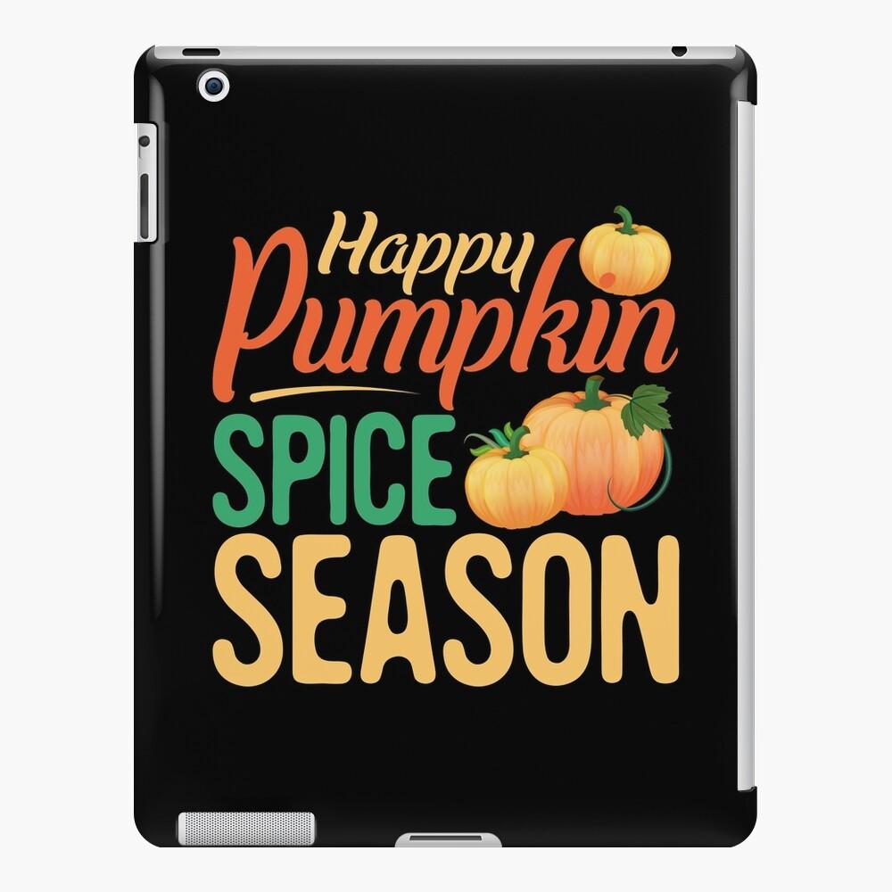 Thanksgiving designs Pumpkin Spice Season Tees Men Women Kids product iPad Case & Skin