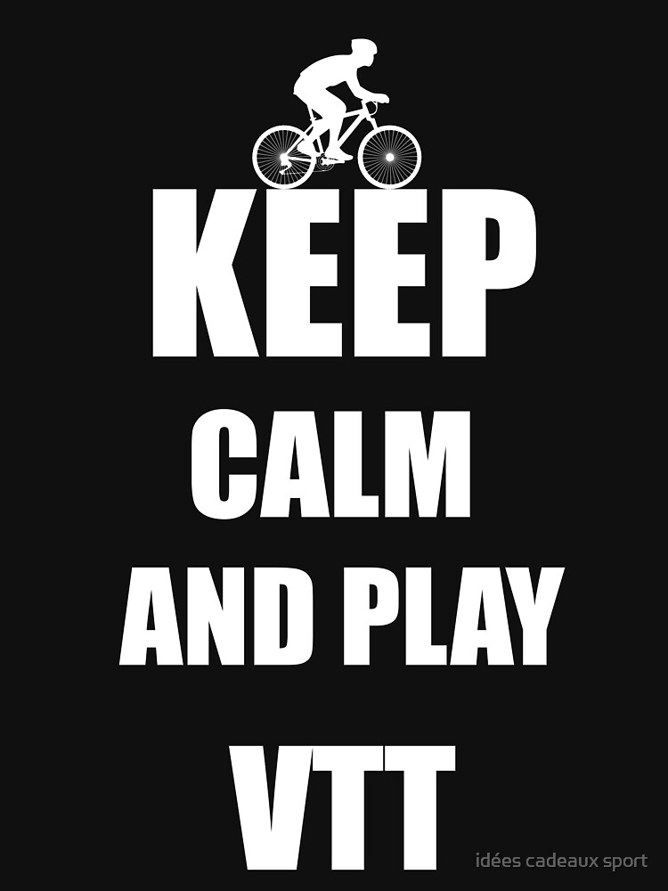 keep calm and play mountain bike by rogerlemaire