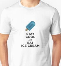 Stay Cool and Eat Ice Cream Unisex T-Shirt