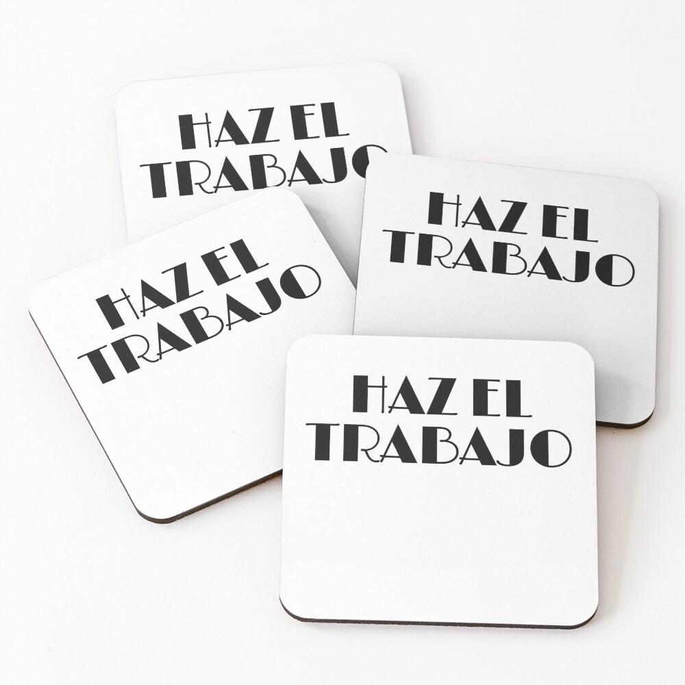 HAZ EL TRABAJO Coasters (Set of 4)