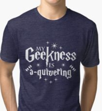My Geekness is A-Quivering Tri-blend T-Shirt