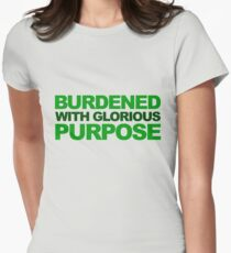 Burdened With Glorious Purpose Womens Fitted T-Shirt