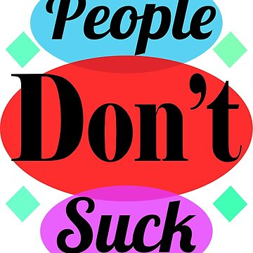 NewLengths_PeopleDon'tSuck Design by turtlefreak100