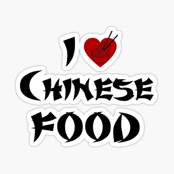 I Love Chinese Food Sticker