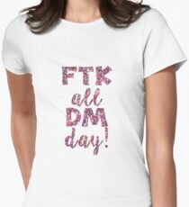 FTK all DM day  T-Shirt