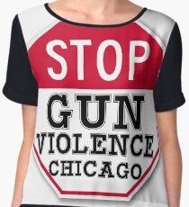 STOP GUN VIOLENCE CHICAGO Chiffon Top
