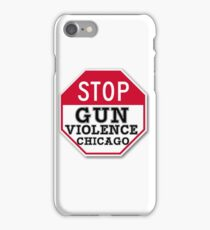 STOP GUN VIOLENCE CHICAGO iPhone Case/Skin