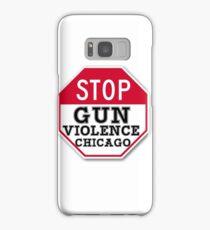STOP GUN VIOLENCE CHICAGO Samsung Galaxy Case/Skin