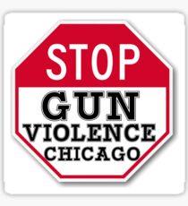 STOP GUN VIOLENCE CHICAGO Sticker