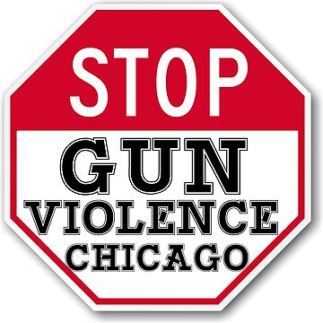 STOP GUN VIOLENCE CHICAGO by abcassent