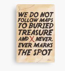 We Do Not Follow Maps Canvas Print