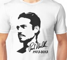 Paul Walker RIP Fast and Furious Unisex T-Shirt