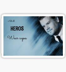NOT ALL HEROS WEAR CAPES- James Corden Sticker