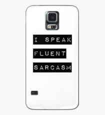 I Speak Fluent Sarcasm Case/Skin for Samsung Galaxy