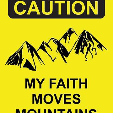 My Faith Moves Mountains by discipledarren