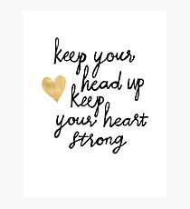 Keep Your Head Up Photographic Print