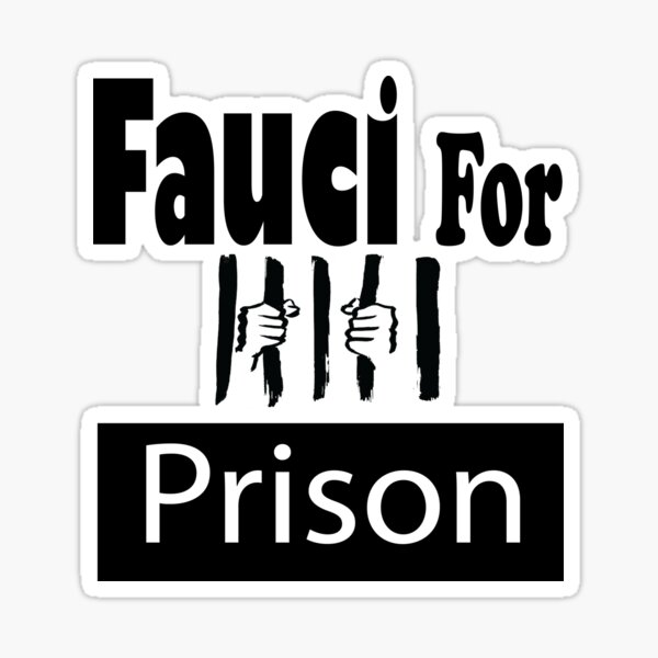 fauci for prison Sticker
