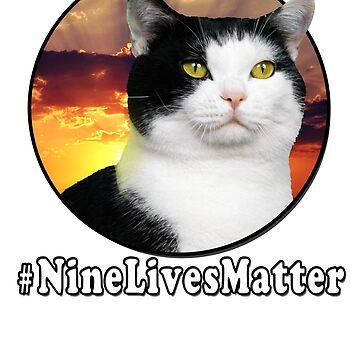 #NineLivesMatter by lunchbox72703