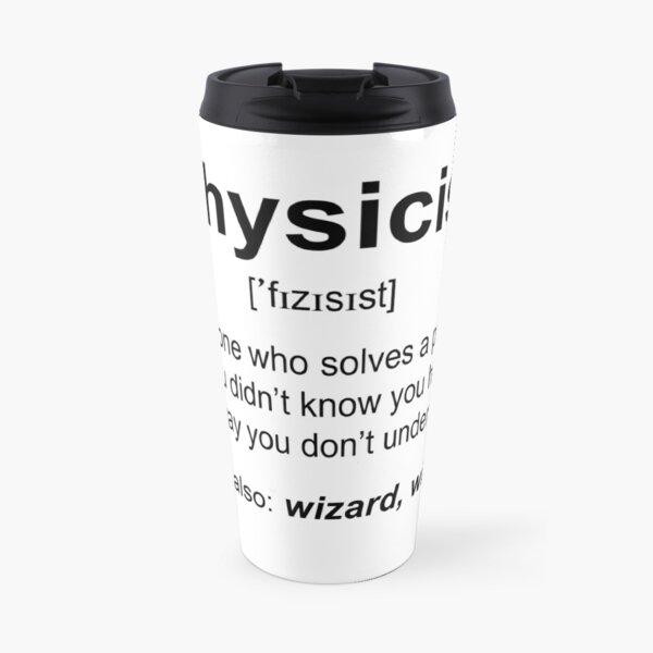 Physicist Travel Mug