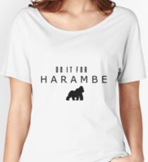 Do it for Harambe Women's Relaxed Fit T-Shirt