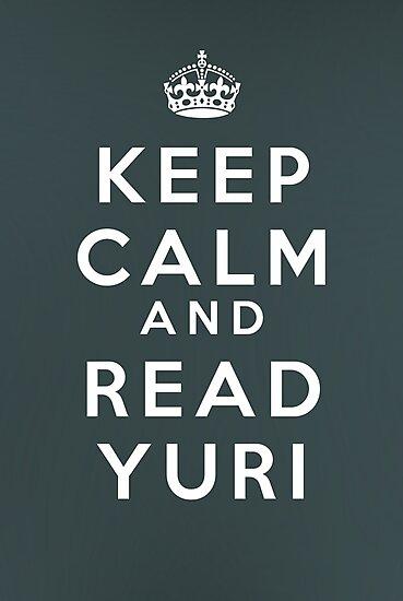 Keep Calm and Read Yuri by Sam Segal