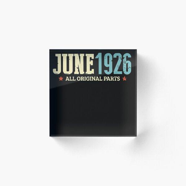 Funny June 1926 Original Parts Vintage 95th Birthday Acrylic Block