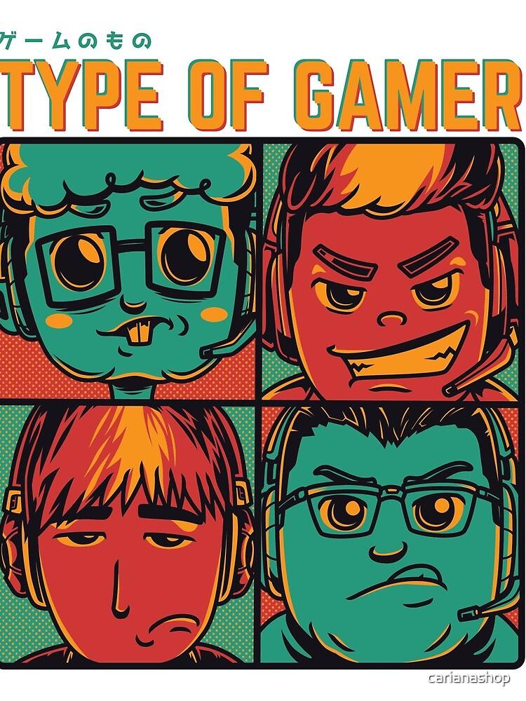 Type of a gamer von carianashop
