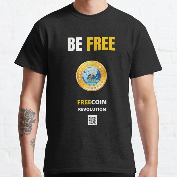 Be FREE, FREECOIN dark T-shirt classique