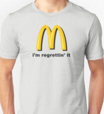 i'm regrettin' it Unisex T-Shirt