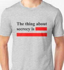 Secrecy Unisex T-Shirt