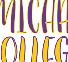 Saint Michael's College 2 Sticker