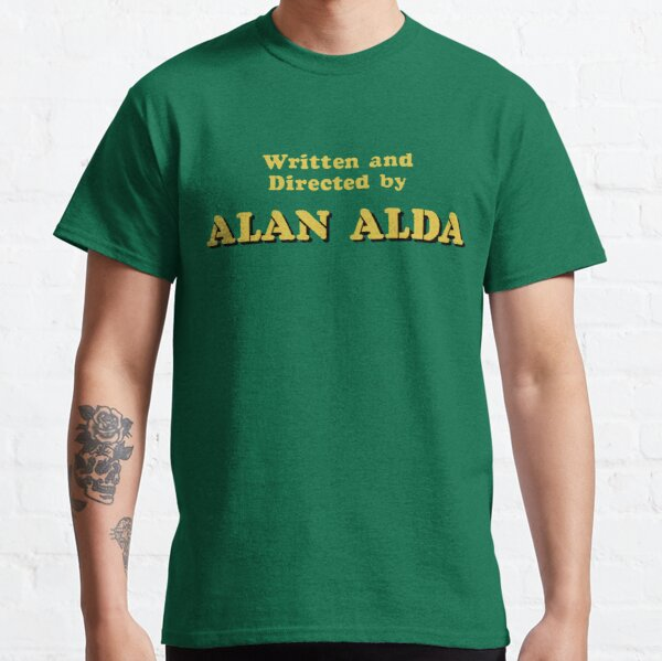 Written and Directed by Alan Alda Classic T-Shirt