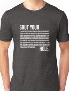 Shut your Pi hole (3.14) Unisex T-Shirt