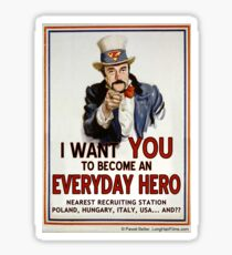 Zimbardo - I Want You to Become an Everyday Hero Sticker
