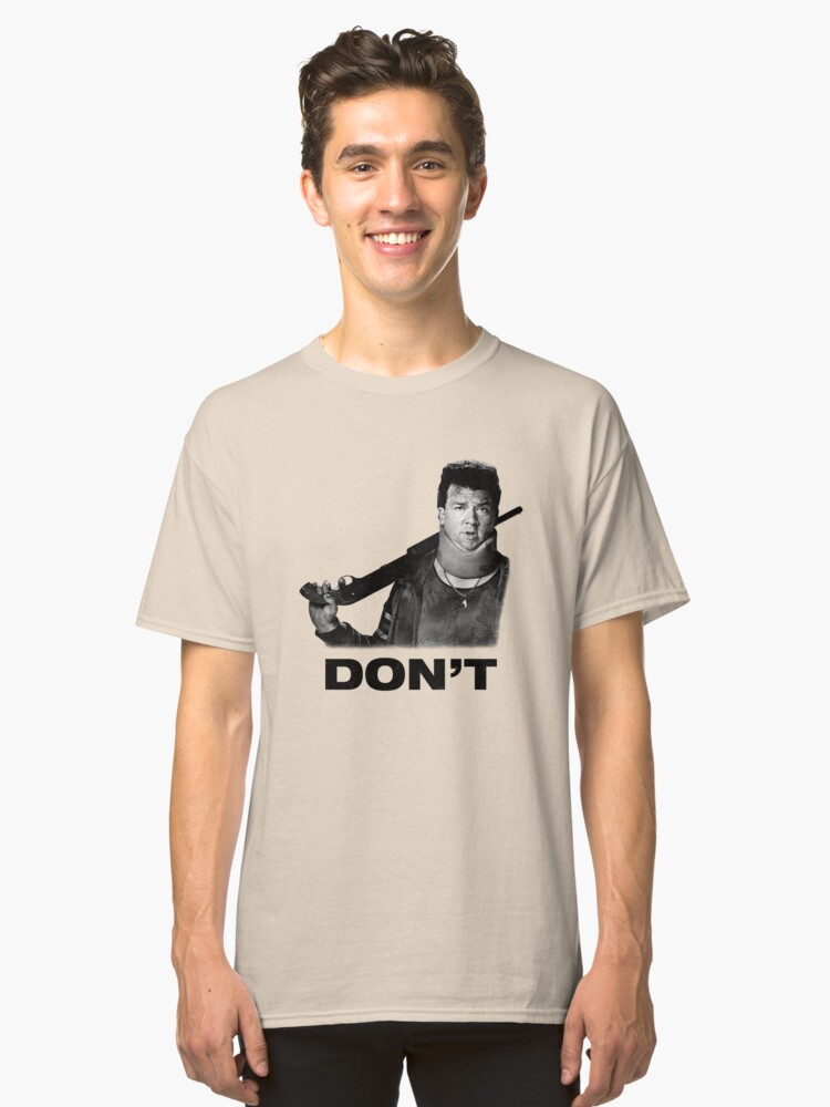 """Don't"" - Red (Danny McBride), Pineapple Express Classic T-Shirt Front"