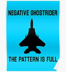 Top Gun Quote - Negative Ghostrider The Pattern Is Full Poster