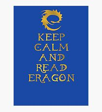 Keep calm and read Eragon (Gold text) Photographic Print