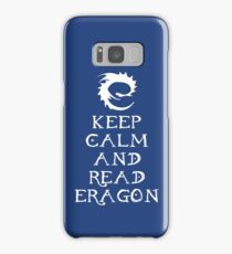 Keep calm and read Eragon (White text) Samsung Galaxy Case/Skin