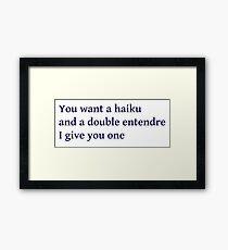 Funny Haiku Framed Print