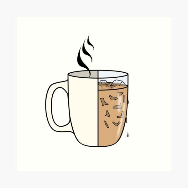 Hot Coffee   Iced Coffee Art Print